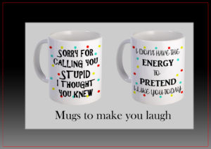 Mugs To Make You Laugh